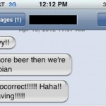 TGIF! The 25 Best Drunk Texting Autocorrects