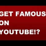 Getting Famous On YOUTUBE!?