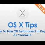 How To Turn Off Autocorrect in Pages on Yosemite