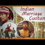 Indian Marriage Customs in Daily Life!