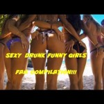 sexy drunk funny girls 6. Best ever! 2015 Try not to laugh!!! 2015 Best Fails