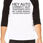 Hey Auto Correct You Mother Forklift Funny Slogan Classic Baseball Jersey For Men & Women| Custom -Printed T-Shirt| 100% Soft Cotton| Premium Quality DTG Printing| Customizable Unisex Tees & Clothing By Byronz Clothing Small