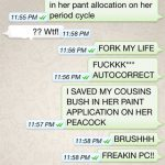5 Times Autocorrect Made You More Than Kissing Cousins
